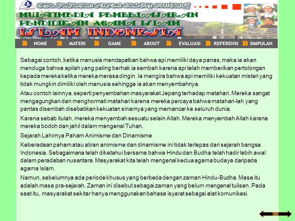 Pengertian Dinamisme Perkataan dinamisme berasal dari bahasa Yunani, yaitu dunamos, sedangkan dalam bahasa Inggris berarti dynamic dan diterjemahkan kedalam bahasa Indonesia dengan arti kekuatan, daya, atau kekuasaan.