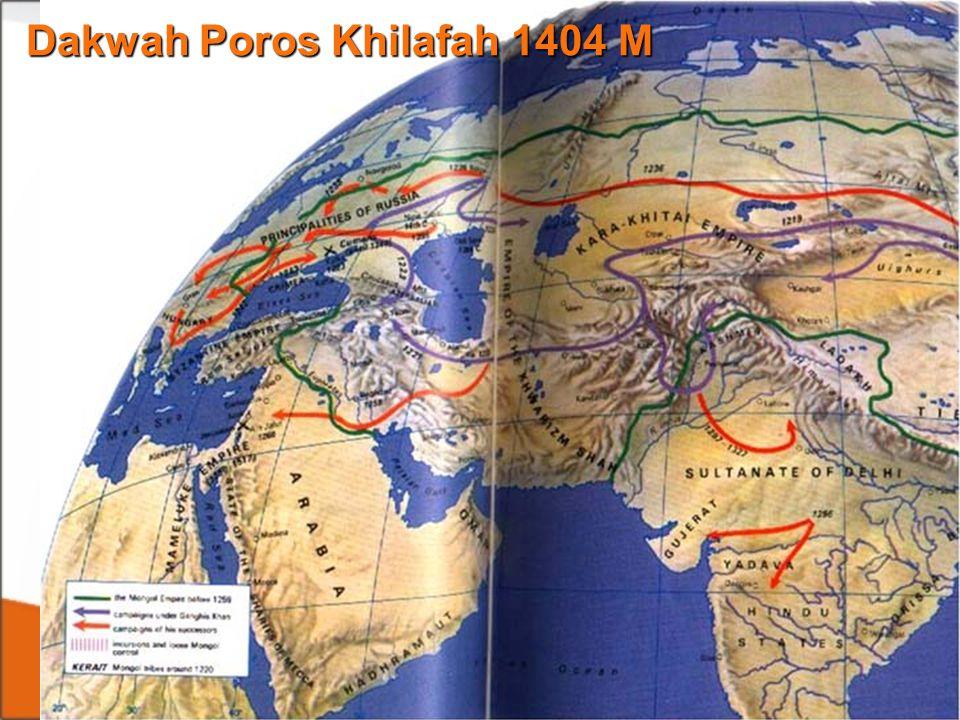 Dakwah Poros Khilafah 1404 M