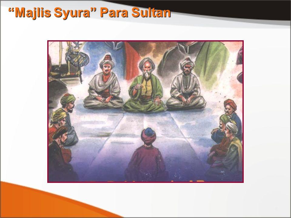 """""""Majlis Syura"""" Para Sultan"""