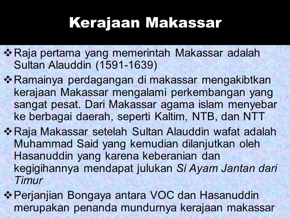 Kerajaan Banten  Setelah Panembahan Yusuf mangkat (1580), tahtanya digantikan oleh Maulana Muhammad  Abdul Mufakir  Pangeran Ranamenggala  Sultan