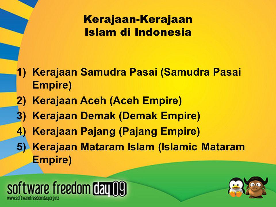 Perkembangan Kerajaan- Kerajaan Islam di Indonesia