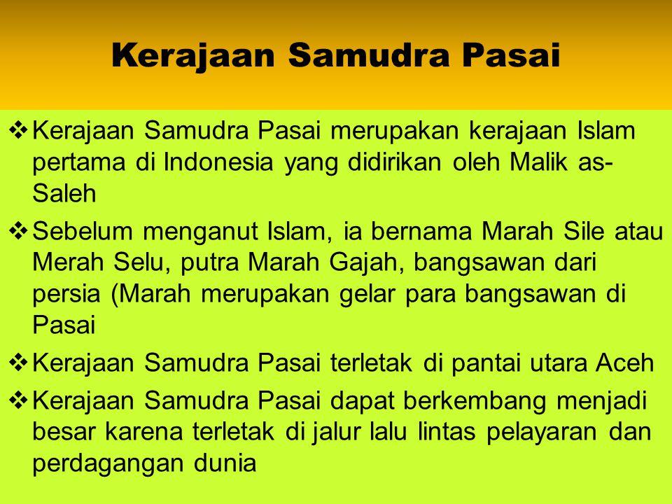 Kerajaan-Kerajaan Islam di Indonesia 6)Kerajaan Cirebon (Cirebon Empire) 7)Kerajaan Banten (Banten Empire) 8)Kerajaan Makassar (Makassar Empire) 9)Ker