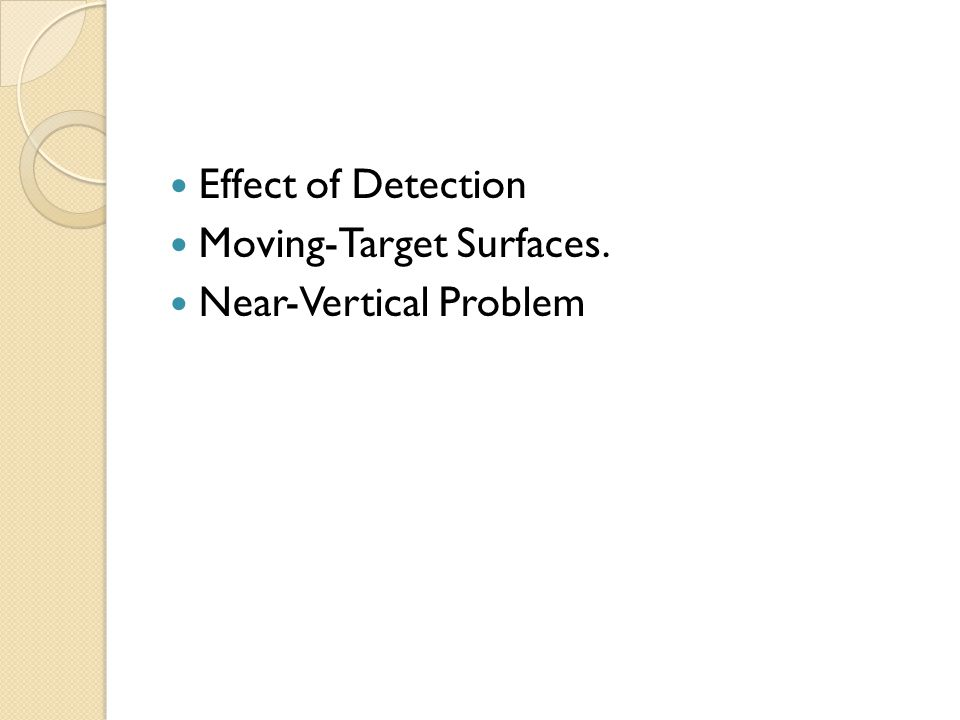 Effect of Detection Moving-Target Surfaces. Near-Vertical Problem