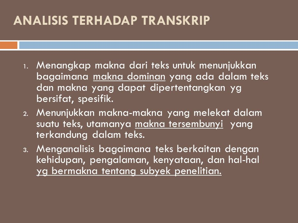 ANALISIS TERHADAP TRANSKRIP 1.