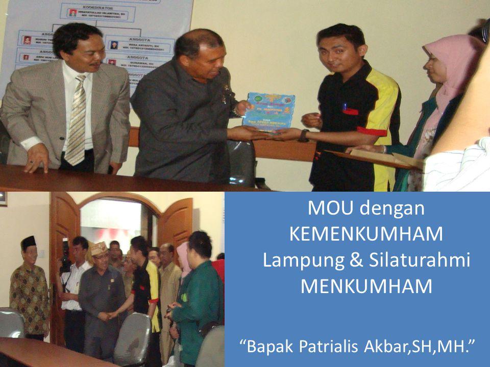 MOU dengan KEMENKUMHAM Lampung & Silaturahmi MENKUMHAM Bapak Patrialis Akbar,SH,MH.