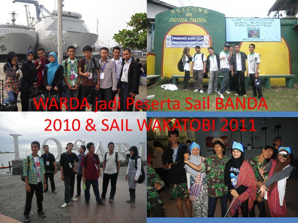 WARDA jadi Peserta Sail BANDA 2010 & SAIL WAKATOBI 2011
