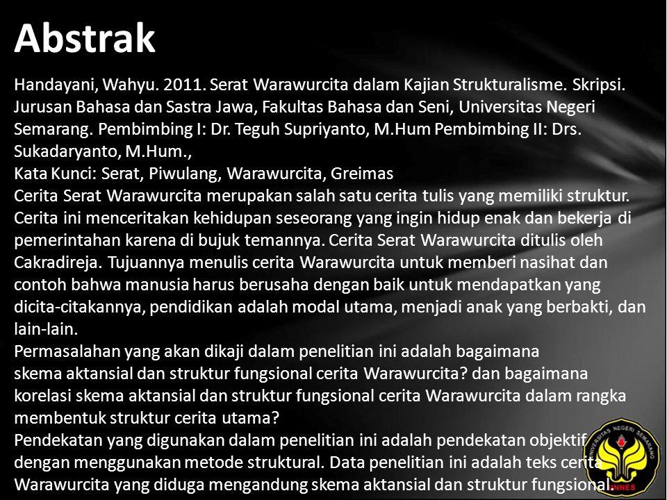 Abstrak Handayani, Wahyu. 2011. Serat Warawurcita dalam Kajian Strukturalisme.