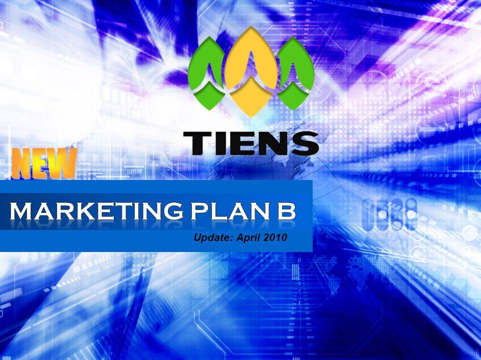 © 2008 United Core Vision – FXJ  Plan B adalah Marketing Plan tambahan.