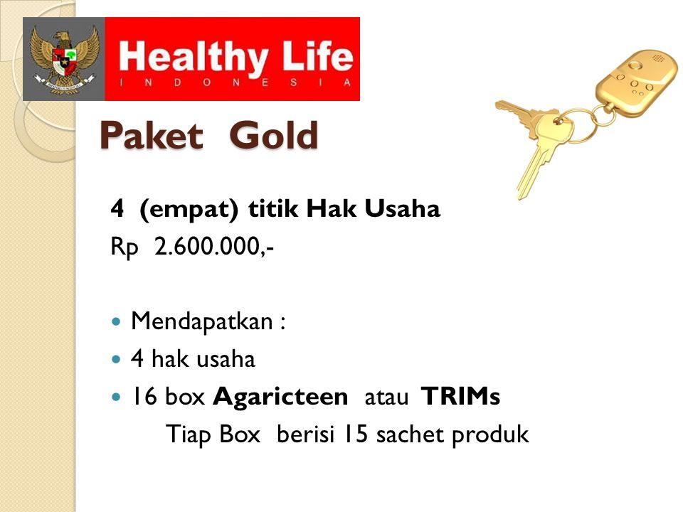 Paket Gold 4 (empat) titik Hak Usaha Rp 2.600.000,- Mendapatkan : 4 hak usaha 16 box Agaricteen atau TRIMs Tiap Box berisi 15 sachet produk