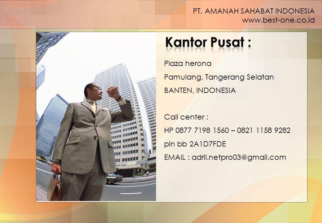Plaza herona Pamulang, Tangerang Selatan BANTEN, INDONESIA Call center : HP 0877 7198 1560 – 0821 1158 9282 pin bb 2A1D7FDE EMAIL : adril.netpro03@gma