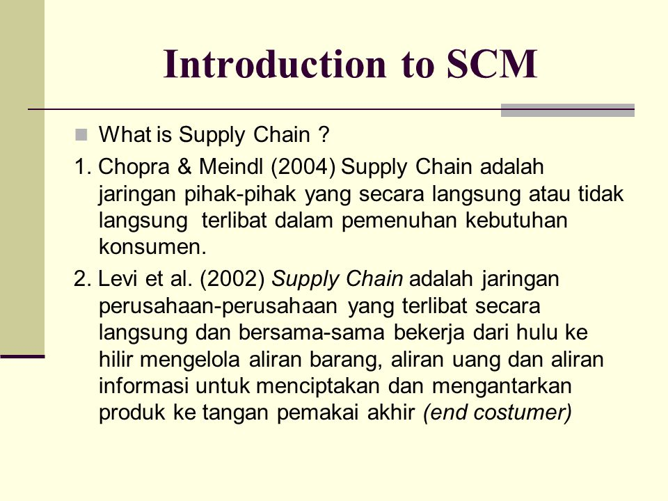 Introduction to SCM What is Supply Chain Management.