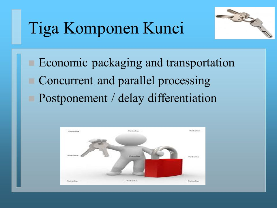 Economic Packaging & Transportation Bagaimana mendesain produk agar lebih effisien dalam kemasan, penyimpanan dan transportasi.