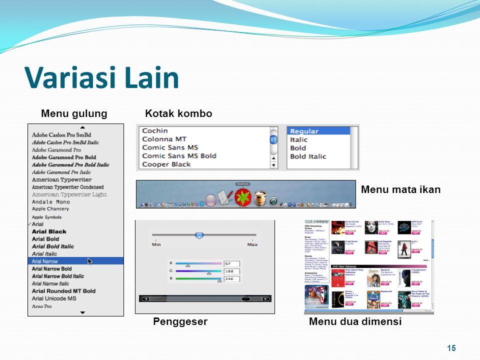 Menu Tertanam & Hotlink (1) Menu tertanam adalah menu yang dapat ditambahkan sendiri oleh pengguna suatu aplikasi, misalnya Google Earth.