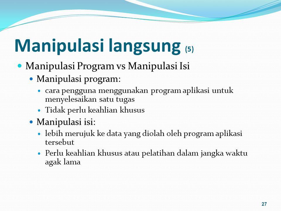 Manipulasi langsung (6) Dix et al.