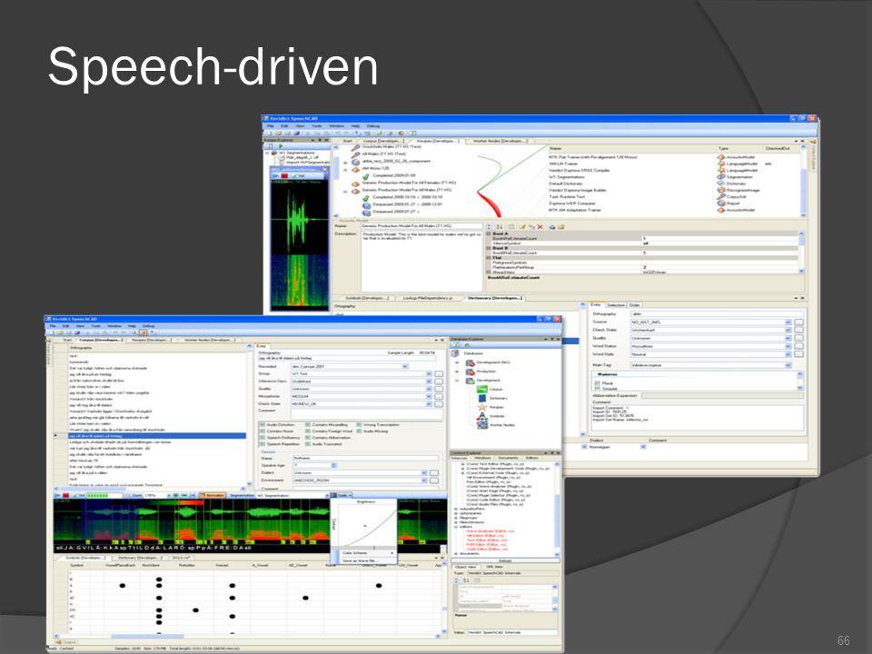 Speech-driven Interface  cepat memperbaiki … …. tapi masih tidak akurat  bagaimana memiliki dialog yang kuat… ….. Interaksi, tentu saja! e.g. airlin