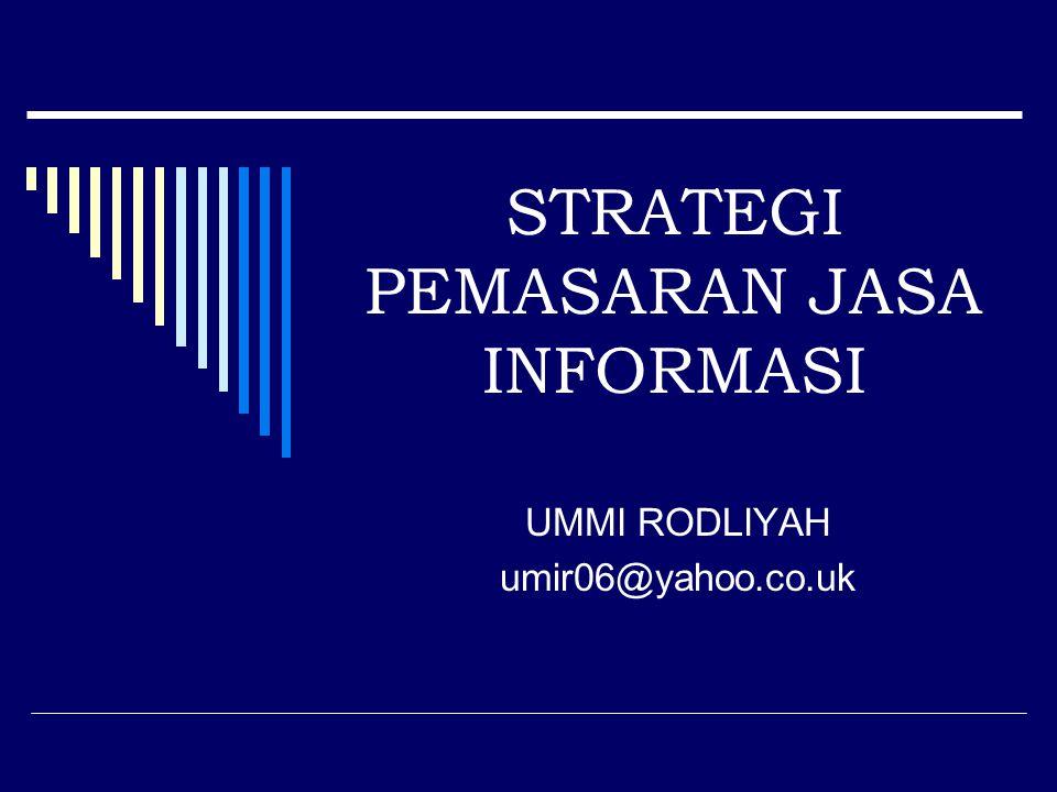 REFERENSI  Buchari Alma.Pemasaran Strategik Jasa pendidikan.