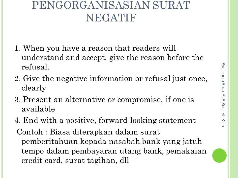 PENGORGANISASIAN SURAT NEGATIF 1.