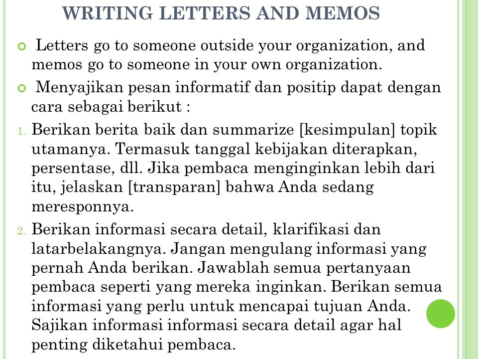 Letters go to someone outside your organization, and memos go to someone in your own organization.