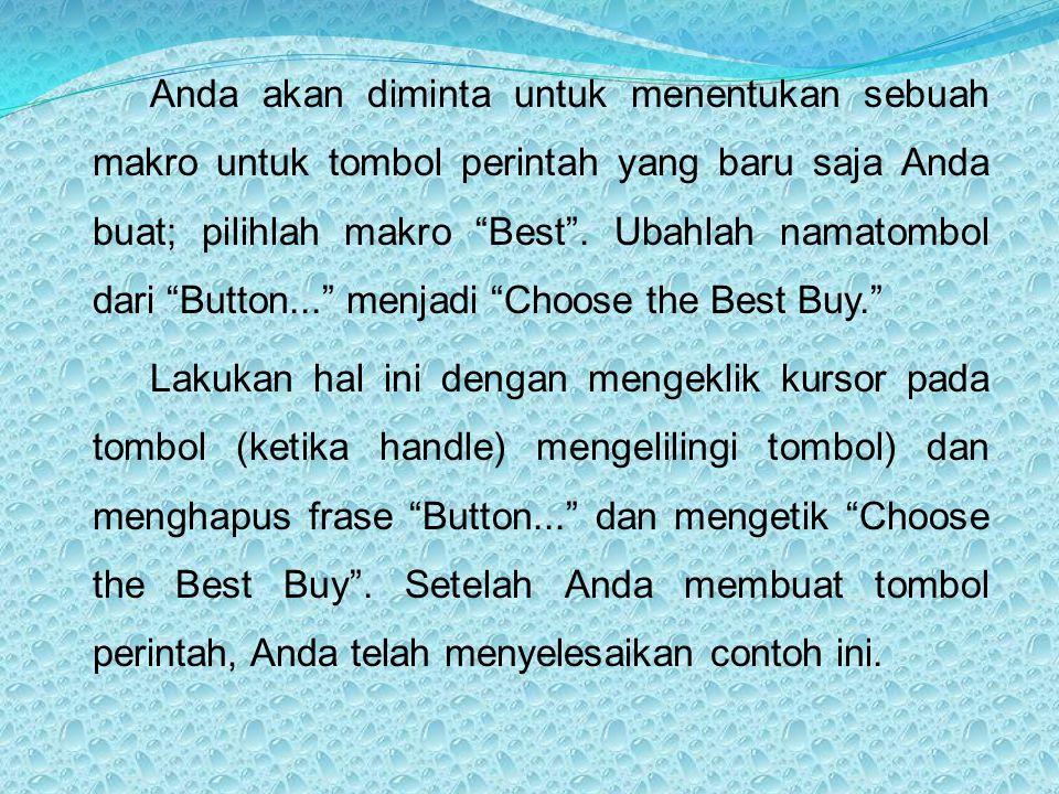 """Anda akan diminta untuk menentukan sebuah makro untuk tombol perintah yang baru saja Anda buat; pilihlah makro """"Best"""". Ubahlah namatombol dari """"Button"""