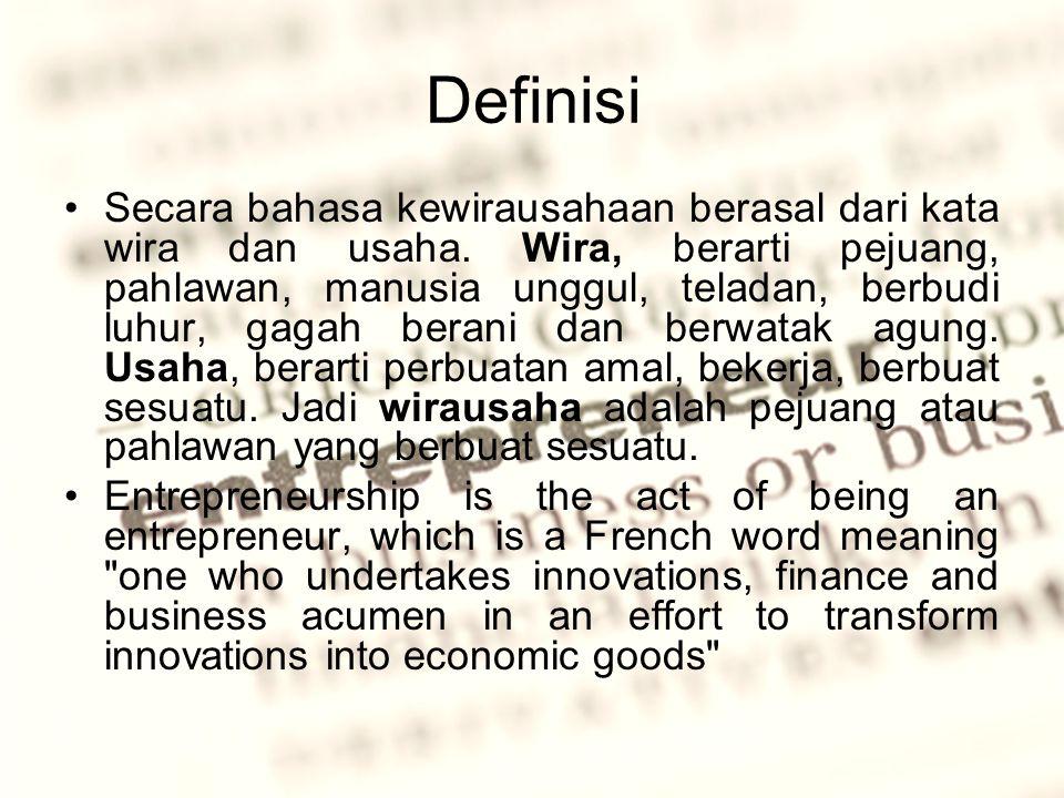 Definisi Secara bahasa kewirausahaan berasal dari kata wira dan usaha.