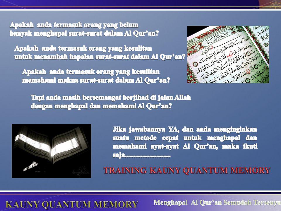 TRAINING INI akan mengubah persepsi anda bahwa menghapal Al Qur'an ternyata semudah tersenyum Dalam training 6 jam, insya Allah Anda akan dapatkan keahlian berikut: 1.Tahfiz (Cara Mudah Menghafal Al Quran) 2.Makhraj (Cara Pengucapan Huruf yang Benar) 3.Tajwid (Cara Baca Al Quran yang Benar 4.Fahmul Ma'ani (Mengerti dan Memahami Makna) 5.Kitabah (Menulis Huruf Arab)