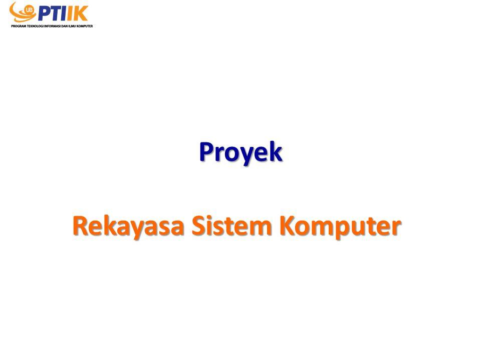 Proyek Rekayasa Sistem Komputer