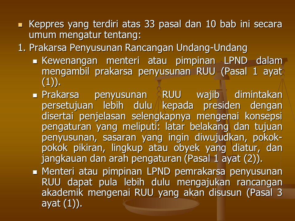 Keppres yang terdiri atas 33 pasal dan 10 bab ini secara umum mengatur tentang: Keppres yang terdiri atas 33 pasal dan 10 bab ini secara umum mengatur