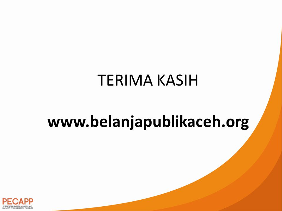TERIMA KASIH www.belanjapublikaceh.org