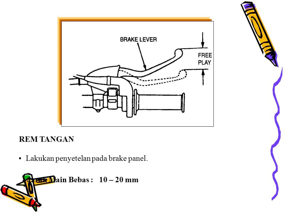 PENYETELAN JARAK MAIN BEBAS Lakukan penyetelan pada brake panel Pastikan adjuster nut berada pada pin sesuai dudukannya A. REM TROMOL Jarak main bebas
