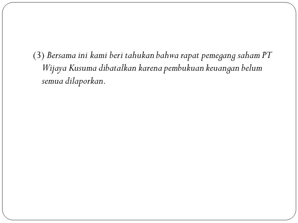 (1) Sehubungan dengan surat Saudara tanggal 22 November 2010, No. 124/U. V/2010 tentang permintaantenaga pengajar bahasa Indonesia untuk penutur asing