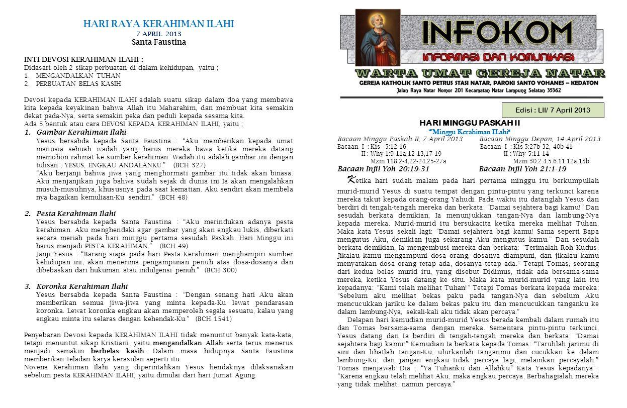 """Edisi : LII/ 7 April 2013 HARI MINGGU PASKAH II """"Minggu Kerahiman ILahi """" Bacaan Minggu Paskah II, 7 April 2013 Bacaan Minggu Depan, 14 April 2013 Bac"""
