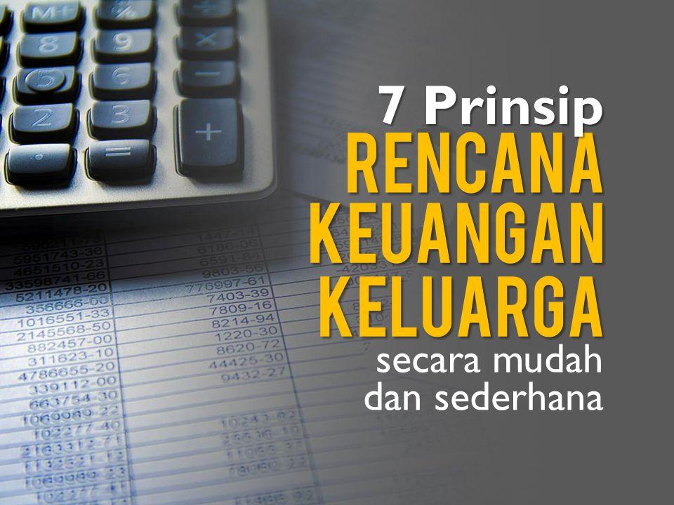 rencana 7 Prinsip keuangan keluarga secara mudah dan sederhana