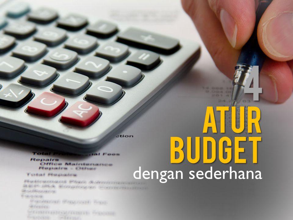 atur dengan sederhana budget 4