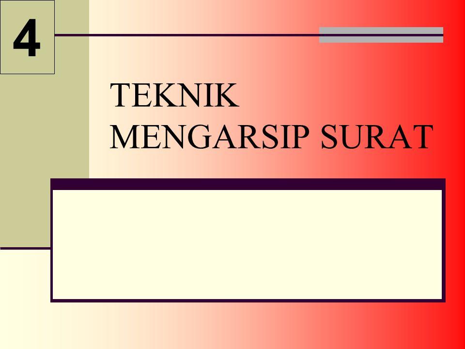 TEKNIK MENGARSIP SURAT 4