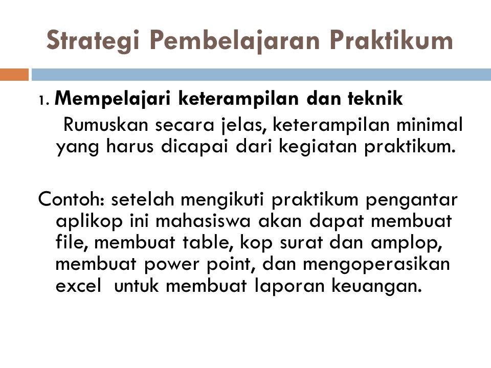 Metode Simulasi Seperti: Praktikum hukum pidana Jaksa, pengacara, penuntut hukum dan terdakwa.