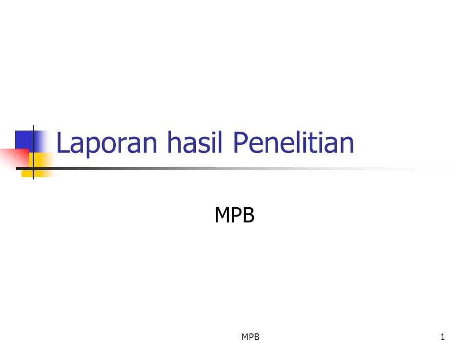 MPB1 Laporan hasil Penelitian MPB
