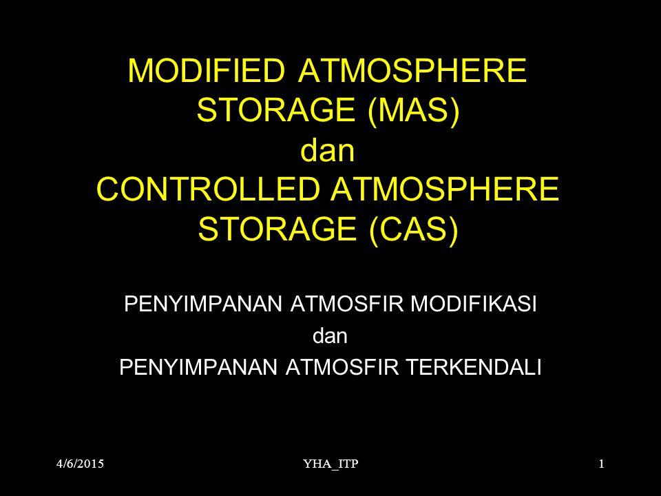 YHA_ITP2 DASAR PENGEMBANGAN MAS/CAS Penggunaan insektisida dan fumigan dalam pengendalian hama pasca panen banyak segi negatifnya, antara lain : - resistensi serangga - bahaya residu - masalah lingkungan  Salah satu alternatif : MAS/CAS 4/6/2015