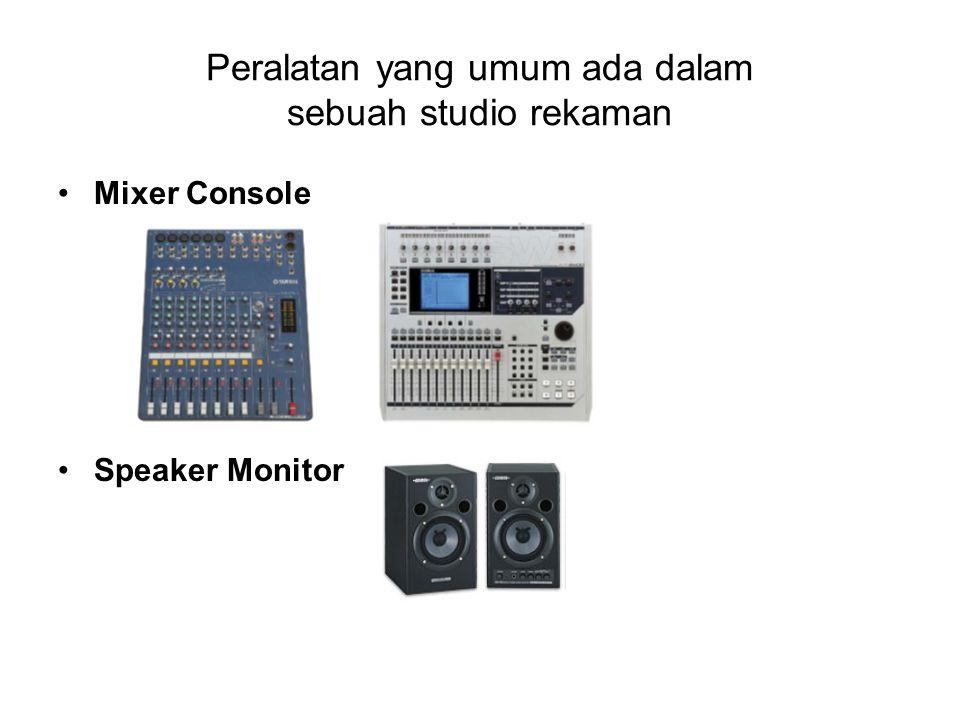 Mixer Console Speaker Monitor Peralatan yang umum ada dalam sebuah studio rekaman