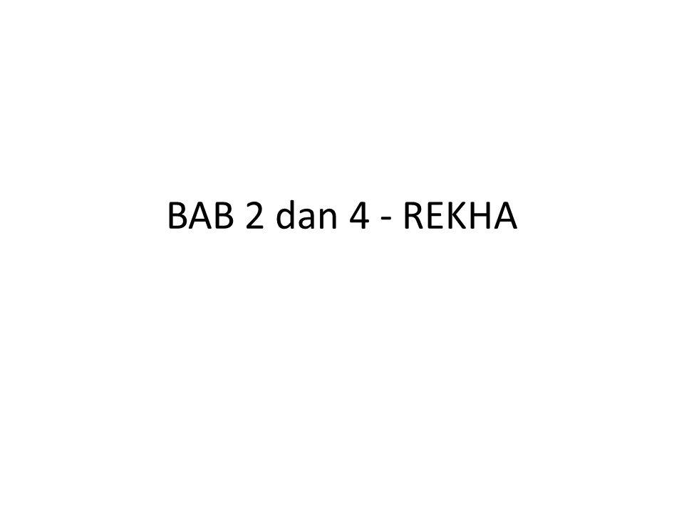 BAB 2 dan 4 - REKHA
