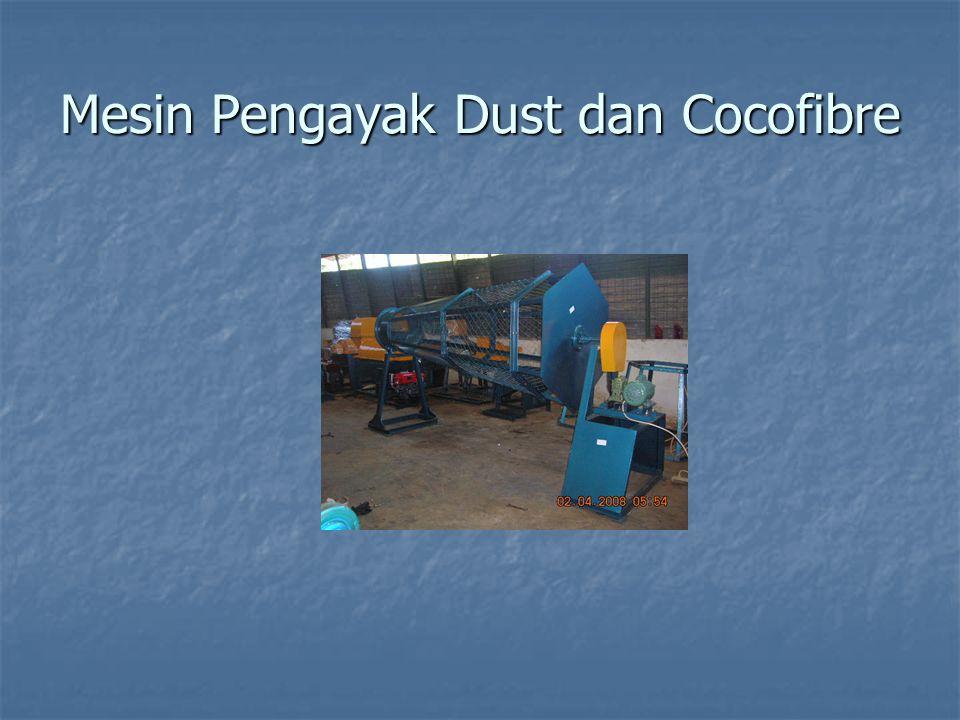 Mesin Pengayak Dust dan Cocofibre