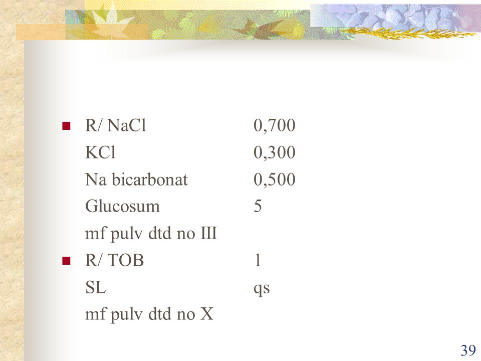 38 LATIHAN R/ Salycil talc 2 %100 mfds pulvis adspersorius R/ Menthol7 camphor3 ZnO10 Calamin10 Talk ad100
