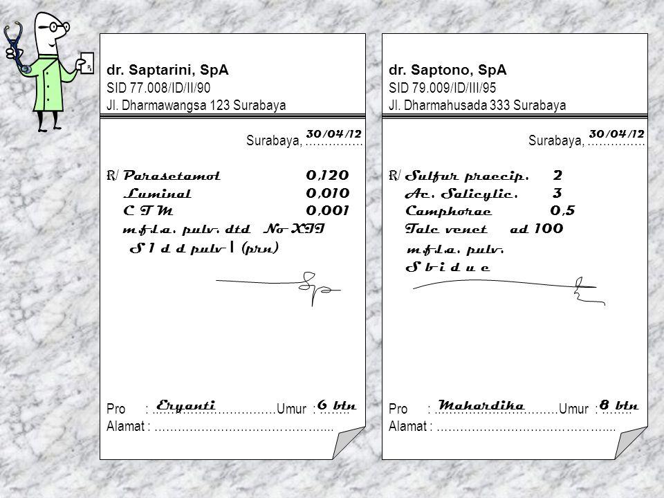 dr.Saptarini, SpA SID 77.008/ID/II/90 Jl.
