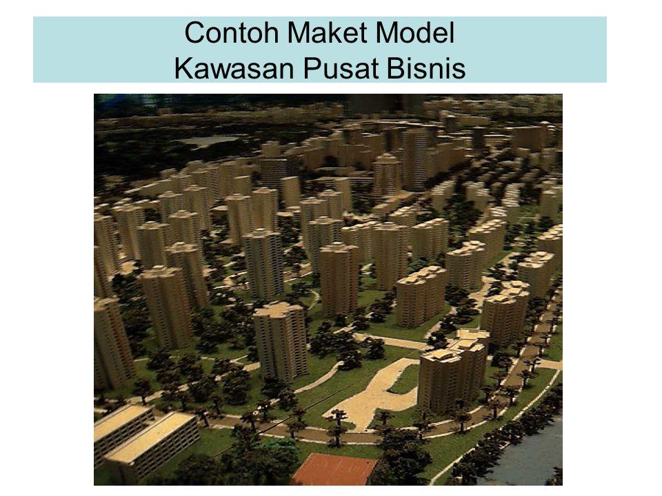 Contoh Maket Model Kawasan Pusat Bisnis
