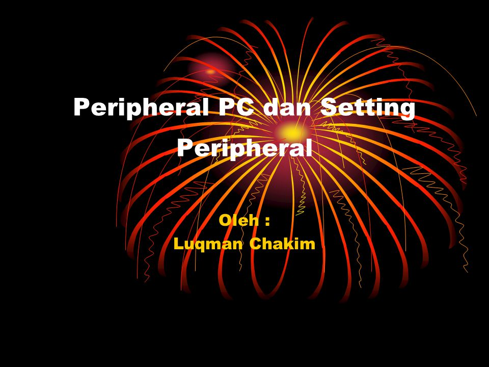 Peripheral PC dan Setting Peripheral 1) Printer Printer merupakan komponen output yang digolongkan sebagai Hard Copy Device.