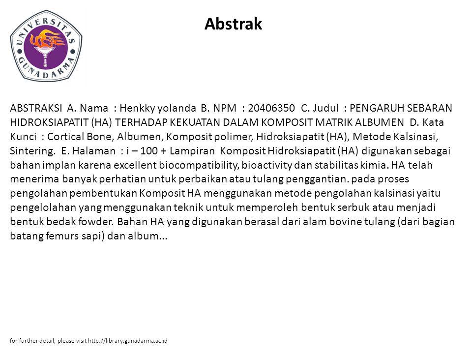Abstrak ABSTRAKSI A. Nama : Henkky yolanda B. NPM : 20406350 C.