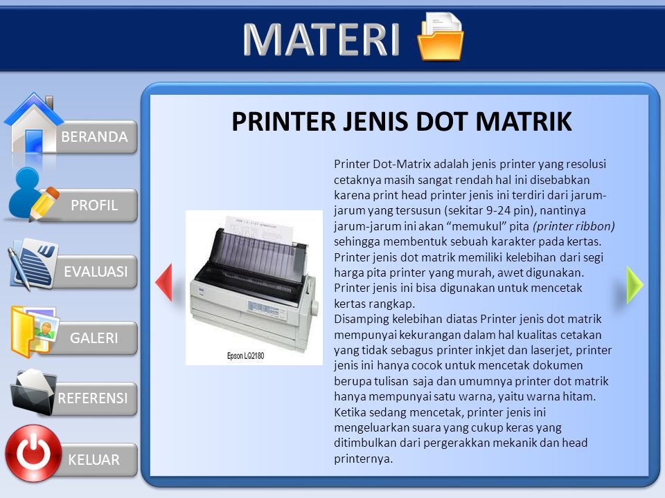 KELUAR PRINTER JENIS LASER JET Printer laser adalah printer dengan bahan baku tinta berupa serbuk atau toner. Cara kerjanya yang mirip dengan mesin fo