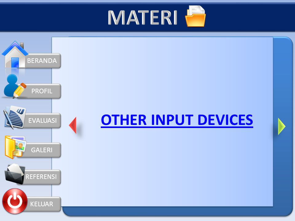 KELUAR PROFIL Compact flash (8Mb hingga lebih dari 1Gb). Smart media (2Mb-128Mb). banyak digunakan kamera PDA. Memory Stick ( 4 MB -128 MB). Diproduks