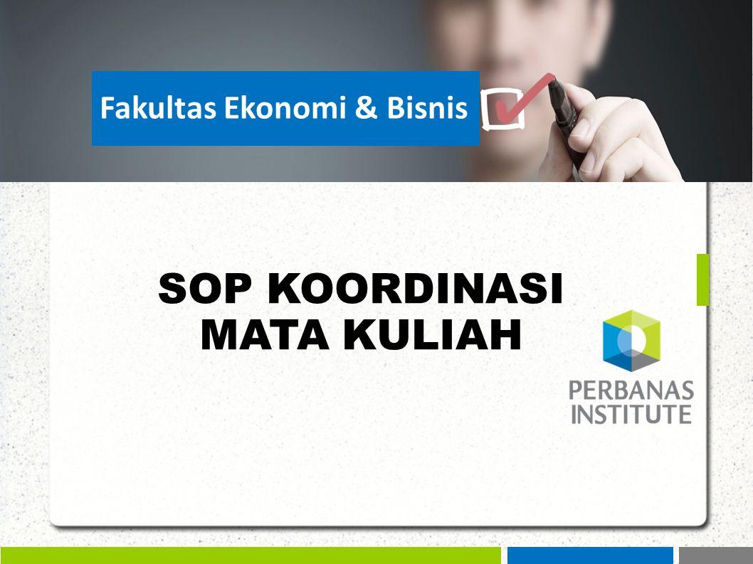 SOP KOORDINASI MATA KULIAH Fakultas Ekonomi & Bisnis