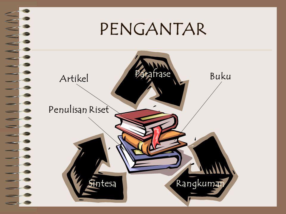 PENGANTAR Parafrase RangkumanSintesa Buku Artikel Penulisan Riset