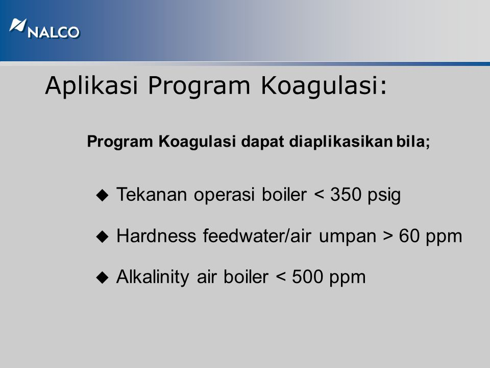Perlakuan secara Koagulasi (Coagulation Treatments) Calcium hardness dipresipitasikan sebagai Calcium Carbonate. Magnesium hardness dipresipitasikan s